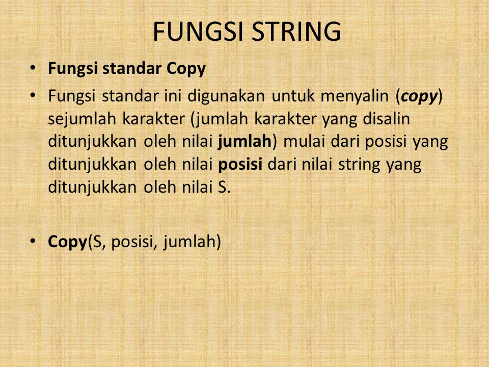 FUNGSI STRING Fungsi standar Copy