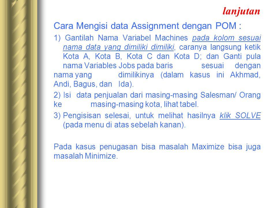 lanjutan Cara Mengisi data Assignment dengan POM :