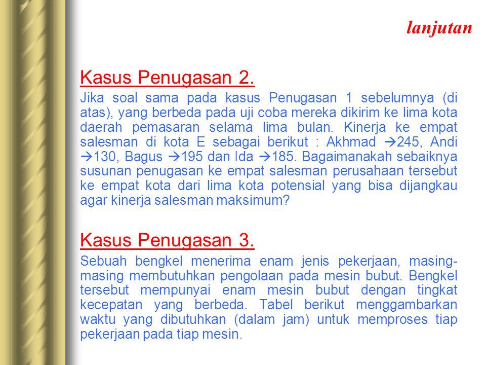 lanjutan Kasus Penugasan 3. Kasus Penugasan 2.