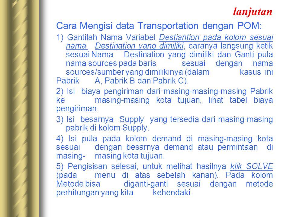 lanjutan Cara Mengisi data Transportation dengan POM: