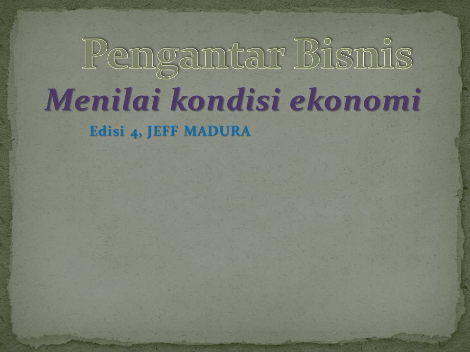 Menilai kondisi ekonomi Edisi 4, JEFF MADURA
