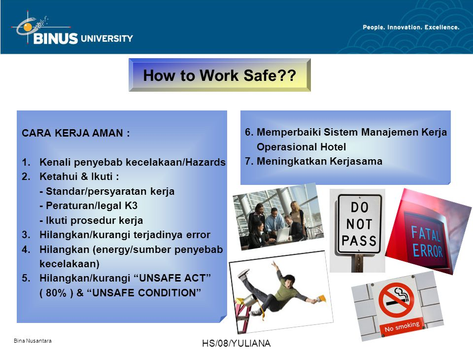 How to Work Safe CARA KERJA AMAN :