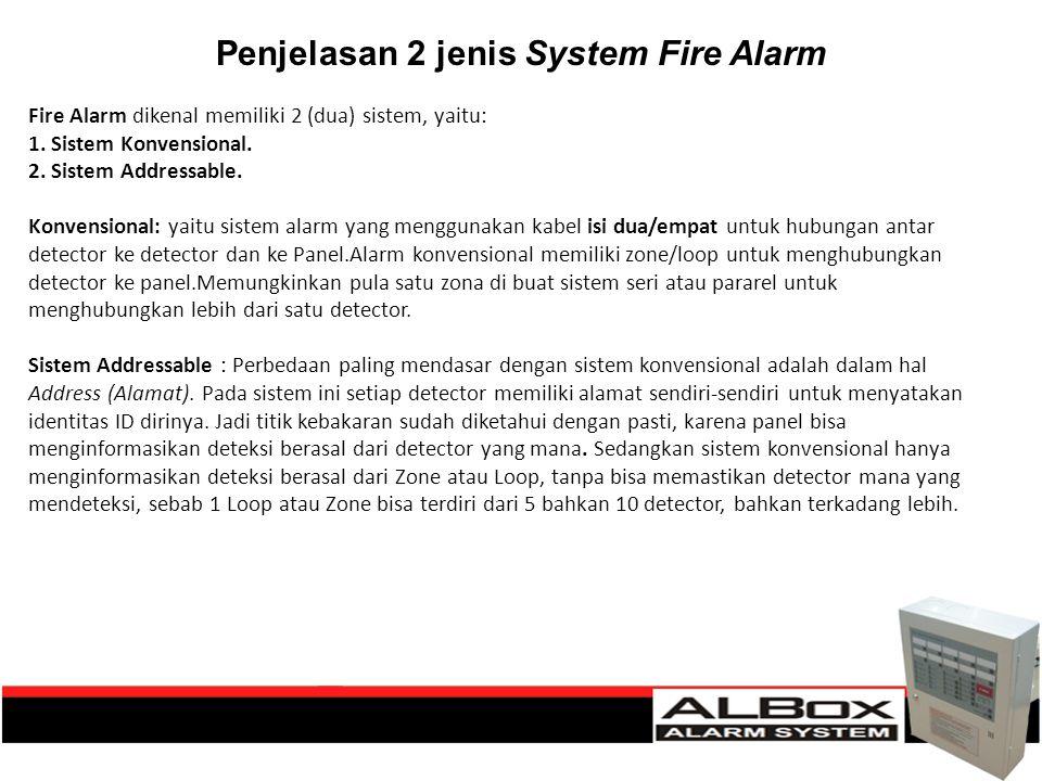 Penjelasan 2 jenis System Fire Alarm