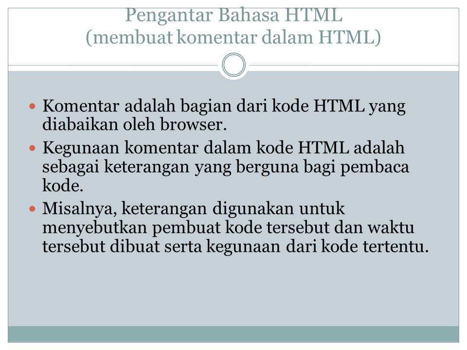 Pengantar Bahasa HTML (membuat komentar dalam HTML)