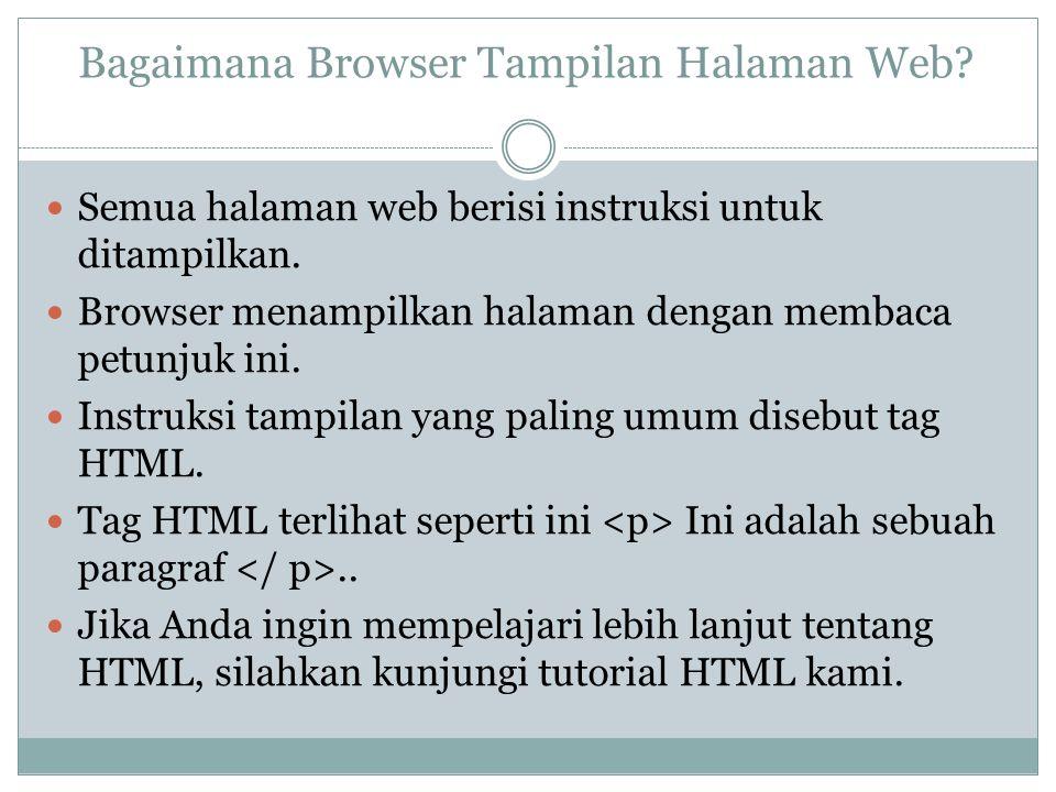 Bagaimana Browser Tampilan Halaman Web