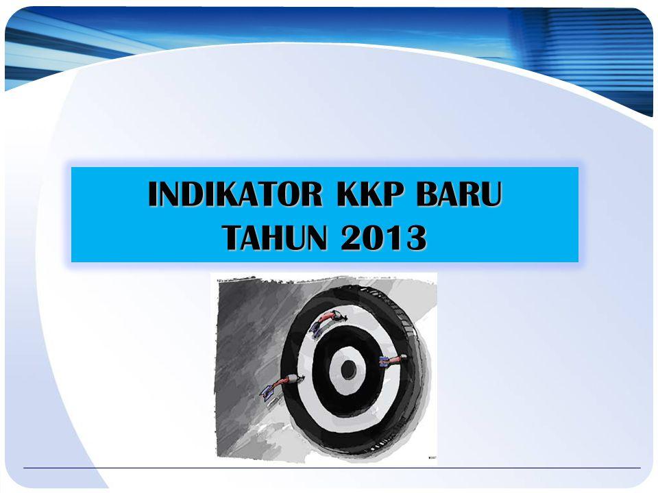 INDIKATOR KKP BARU TAHUN 2013
