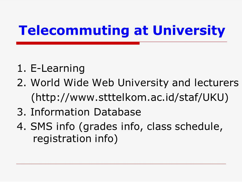 Telecommuting at University