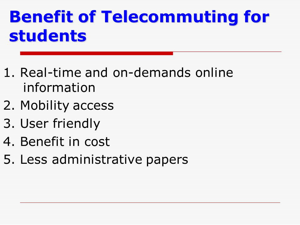 Benefit of Telecommuting for students