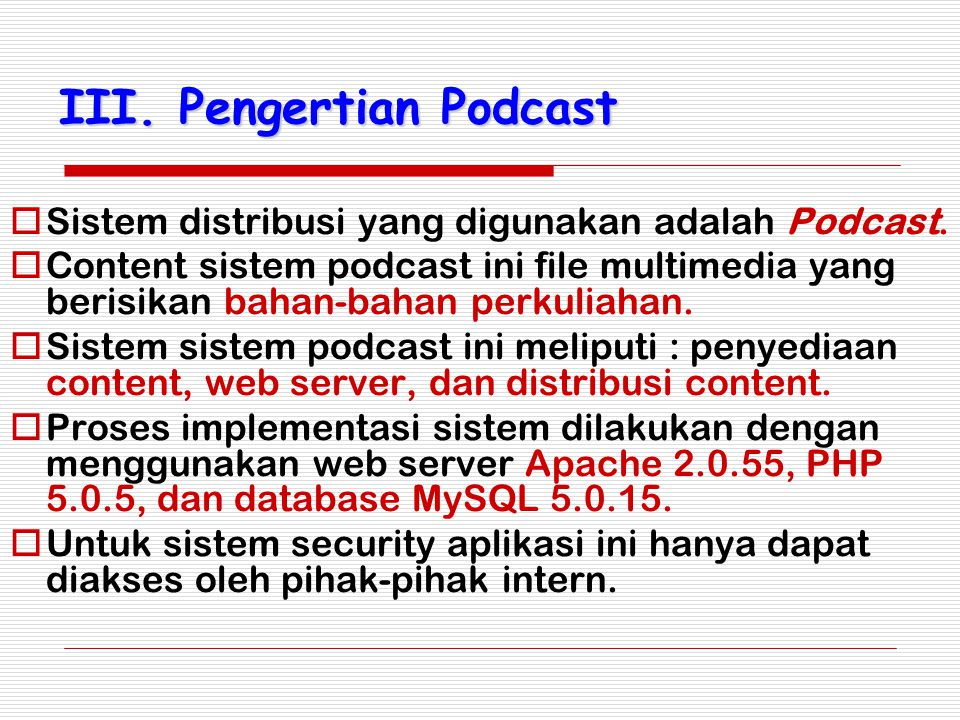 III. Pengertian Podcast