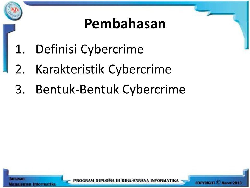 Pembahasan Definisi Cybercrime Karakteristik Cybercrime