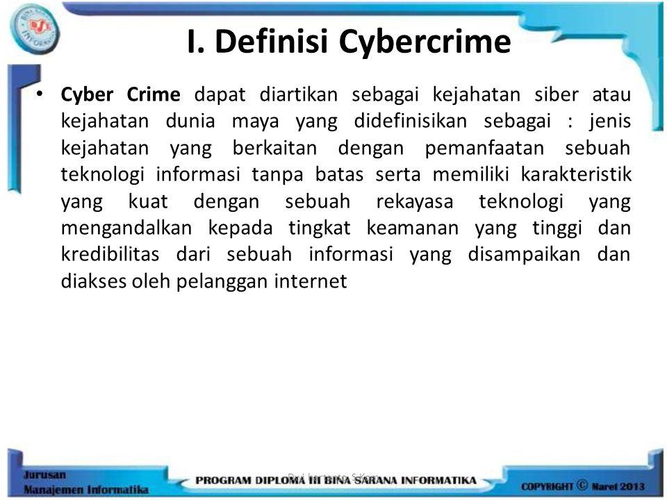 I. Definisi Cybercrime