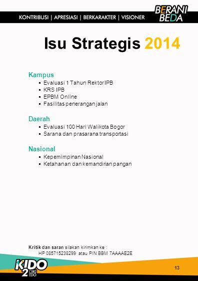 Isu Strategis 2014 Kampus Daerah Nasional Evaluasi 1 Tahun Rektor IPB