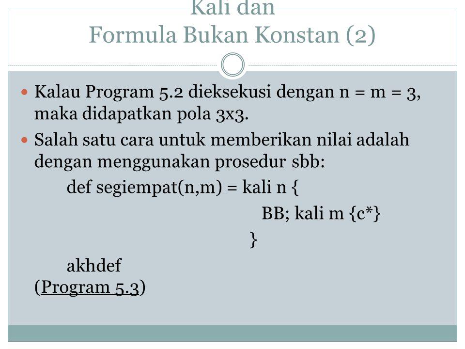Kali dan Formula Bukan Konstan (2)