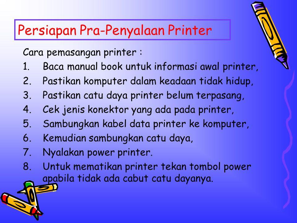Persiapan Pra-Penyalaan Printer