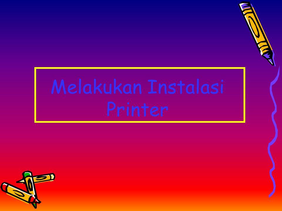 Melakukan Instalasi Printer