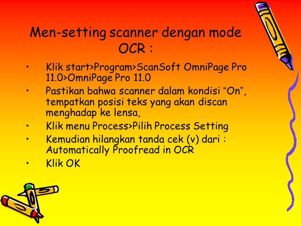Men-setting scanner dengan mode OCR :