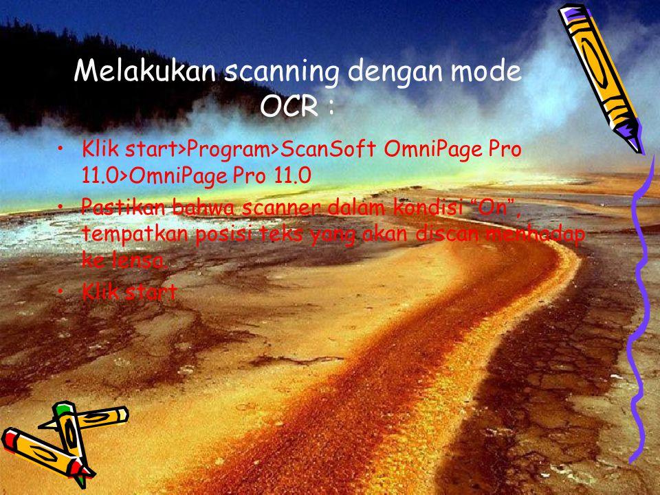 Melakukan scanning dengan mode OCR :