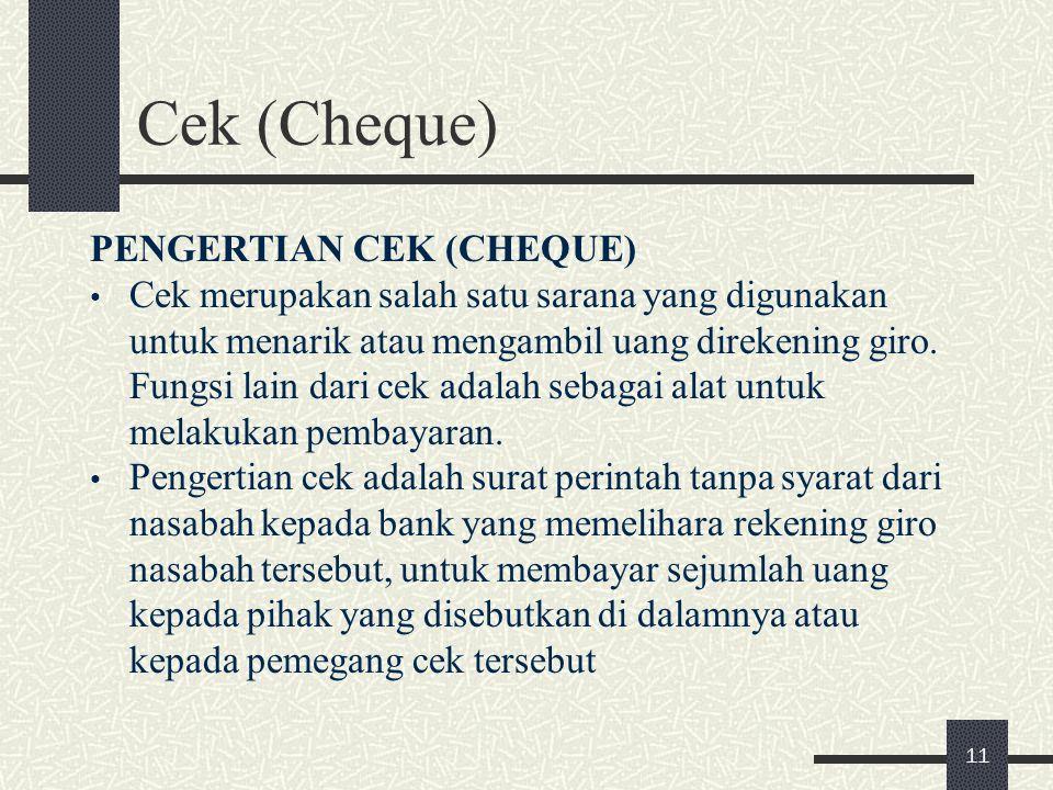 Cek (Cheque) PENGERTIAN CEK (CHEQUE)