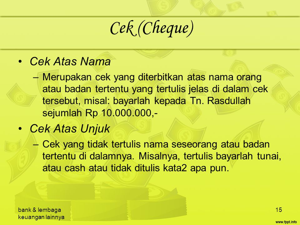 Cek (Cheque) Cek Atas Nama Cek Atas Unjuk