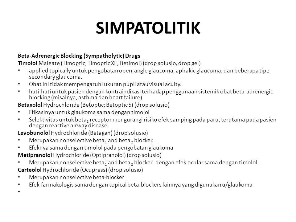 SIMPATOLITIK Beta-Adrenergic Blocking (Sympatholytic) Drugs