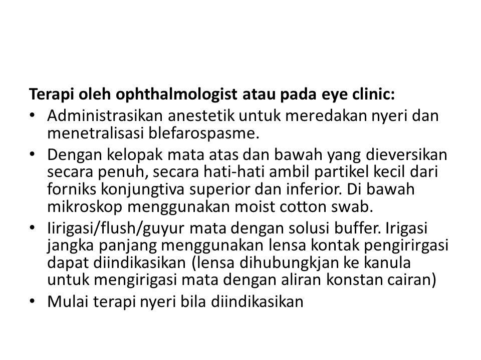 Terapi oleh ophthalmologist atau pada eye clinic: