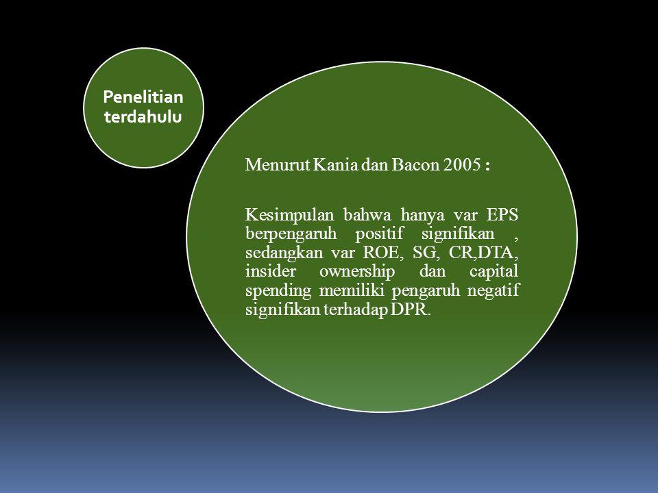 Menurut Kania dan Bacon 2005 :