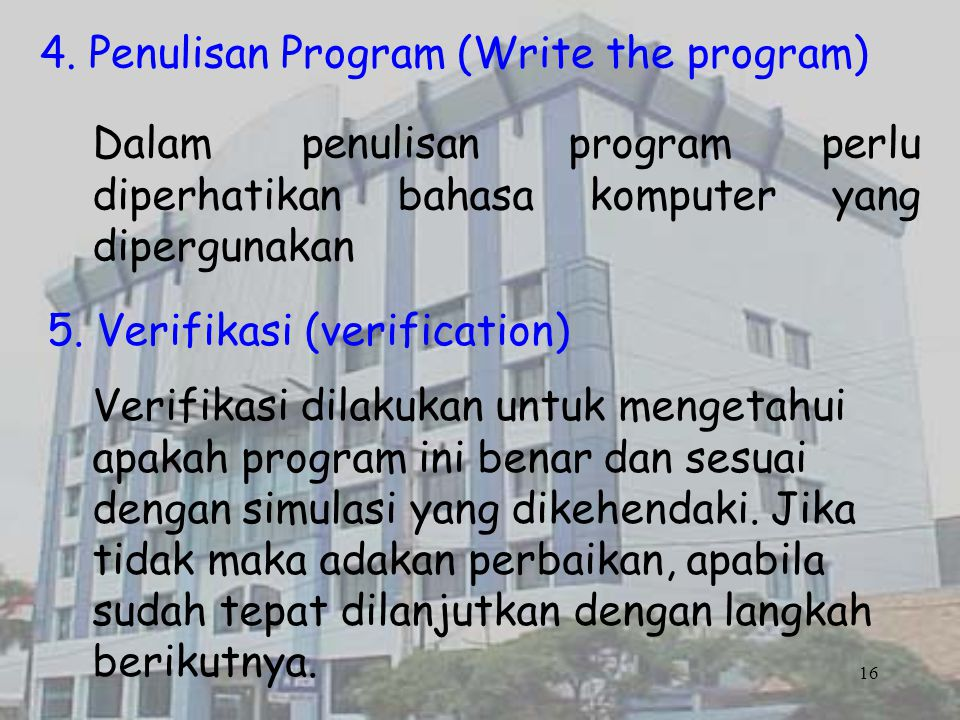4. Penulisan Program (Write the program)