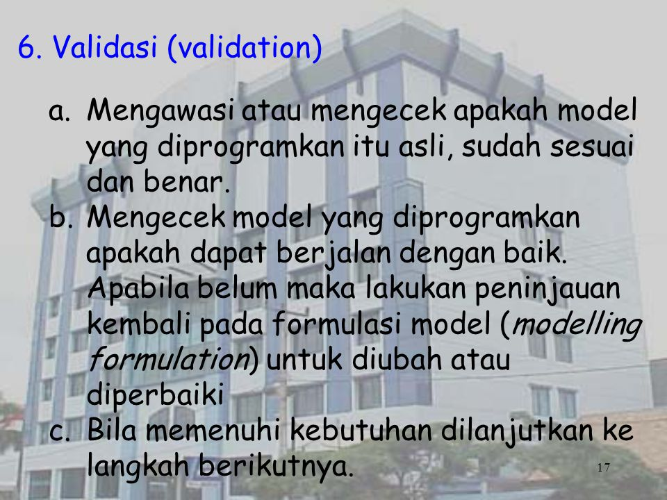 6. Validasi (validation)
