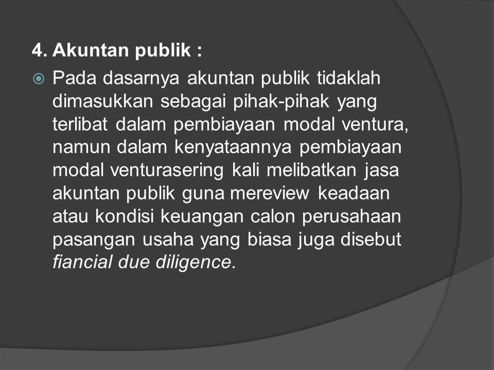 4. Akuntan publik :