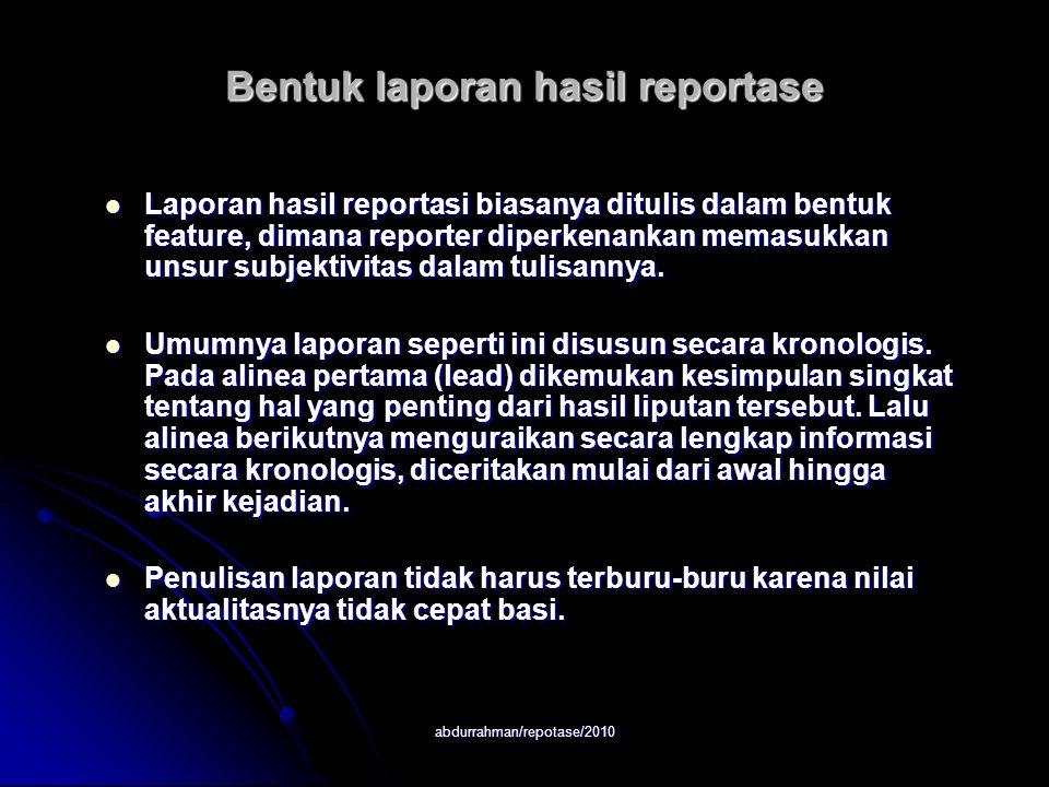 Bentuk laporan hasil reportase