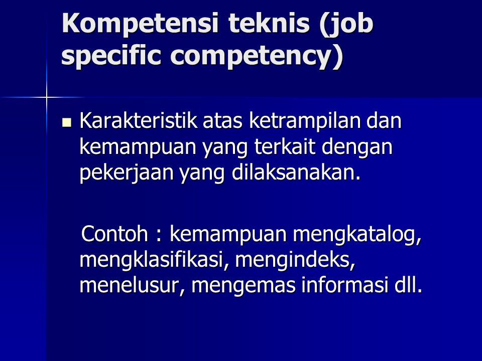 Kompetensi teknis (job specific competency)