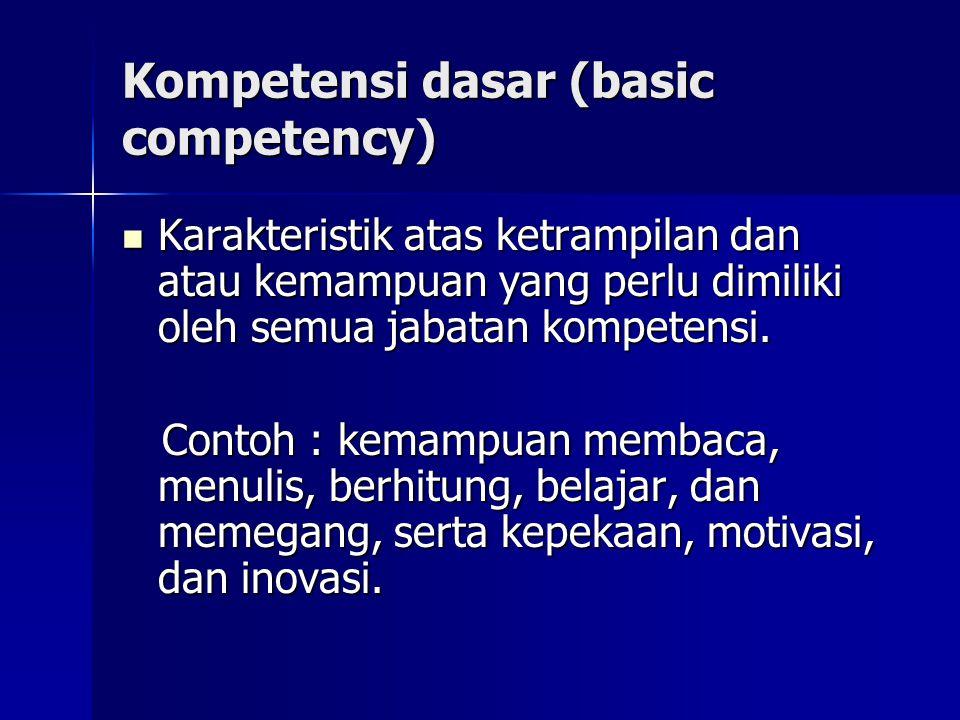 Kompetensi dasar (basic competency)