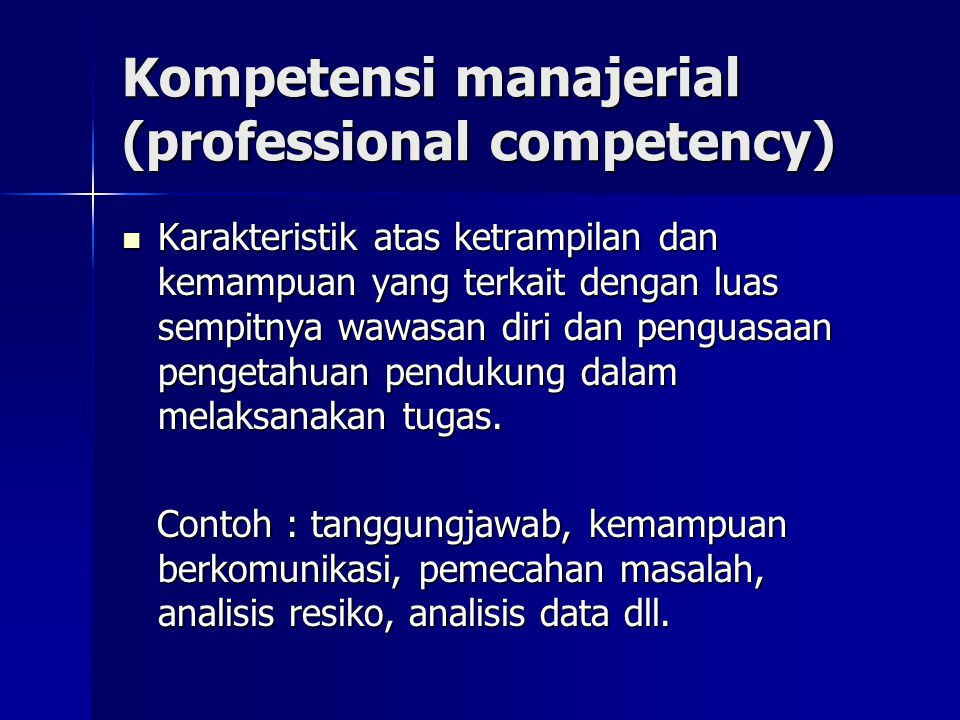 Kompetensi manajerial (professional competency)