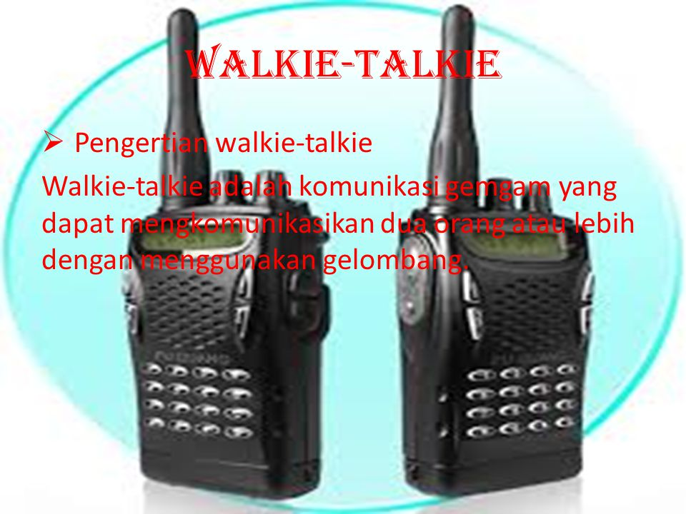 Walkie-talkie Pengertian walkie-talkie