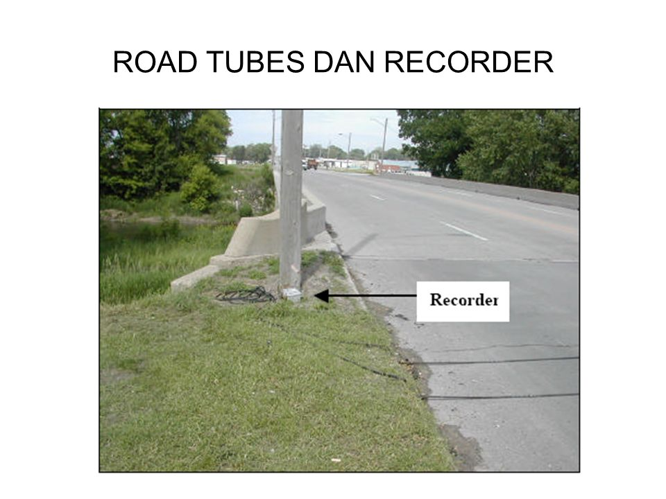 ROAD TUBES DAN RECORDER
