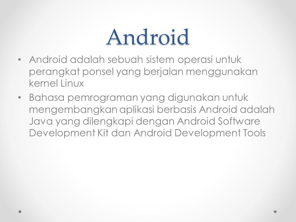 Android Android adalah sebuah sistem operasi untuk perangkat ponsel yang berjalan menggunakan kernel Linux.