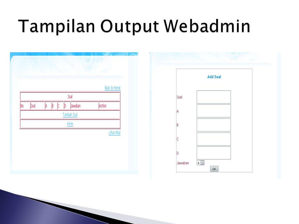Tampilan Output Webadmin