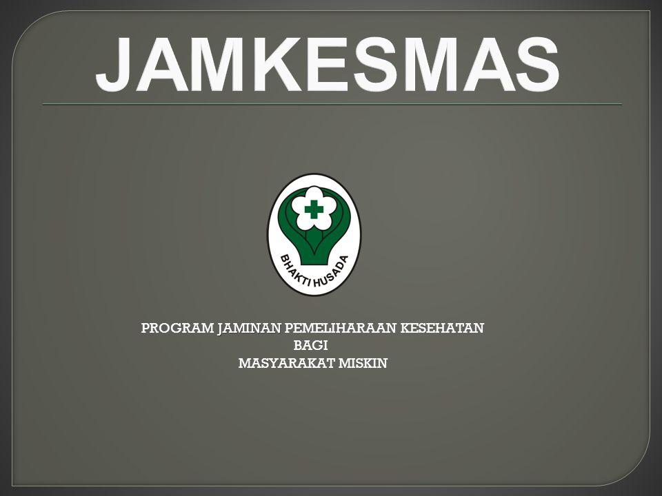 PROGRAM JAMINAN PEMELIHARAAN KESEHATAN