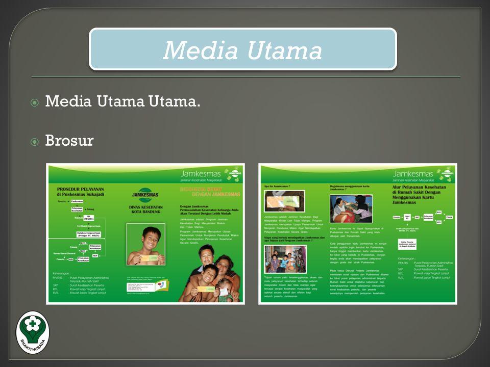 Media Utama Media Utama Utama. Brosur