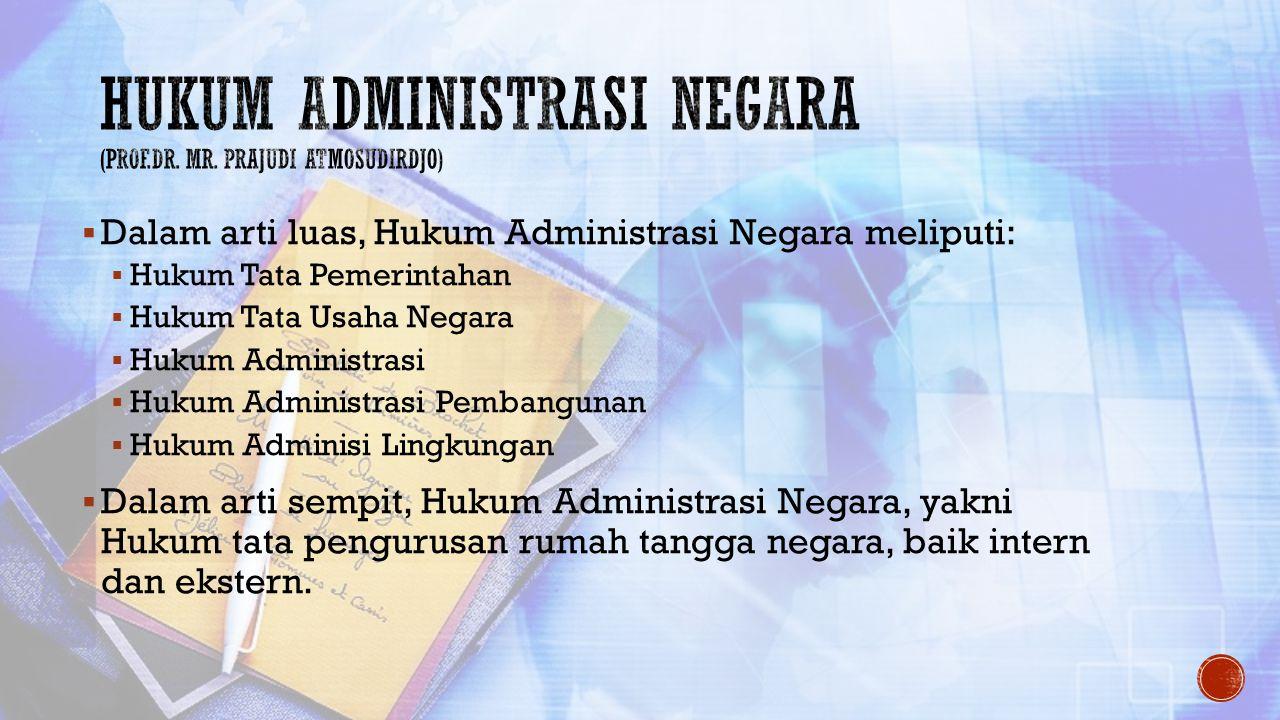 Hukum Administrasi Negara (Prof.Dr. Mr. Prajudi Atmosudirdjo)