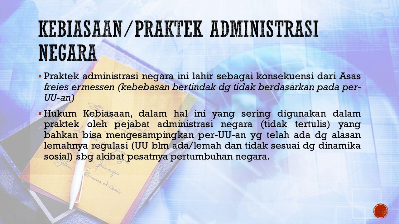 Kebiasaan/praktek administrasi negara
