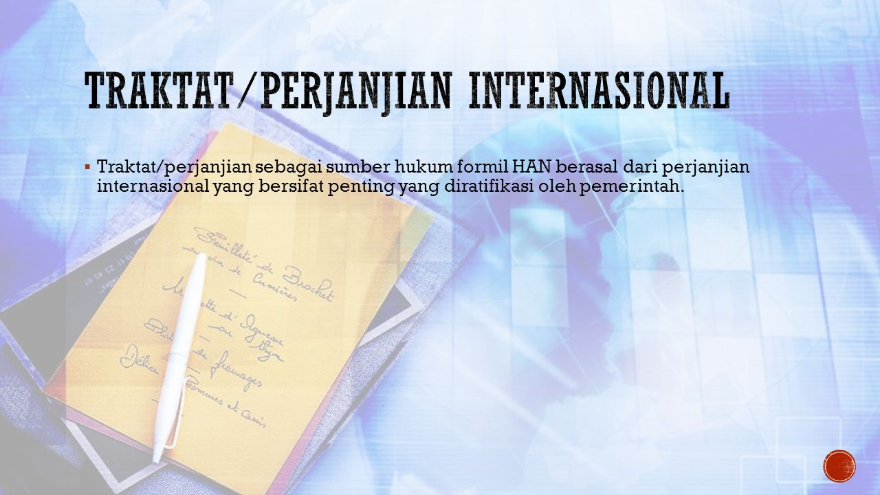 Traktat/perjanjian internasional