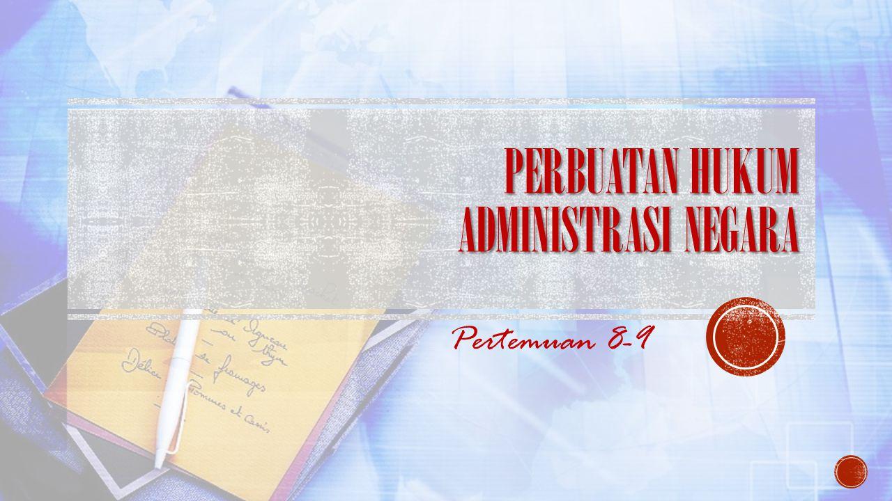Perbuatan Hukum Administrasi Negara