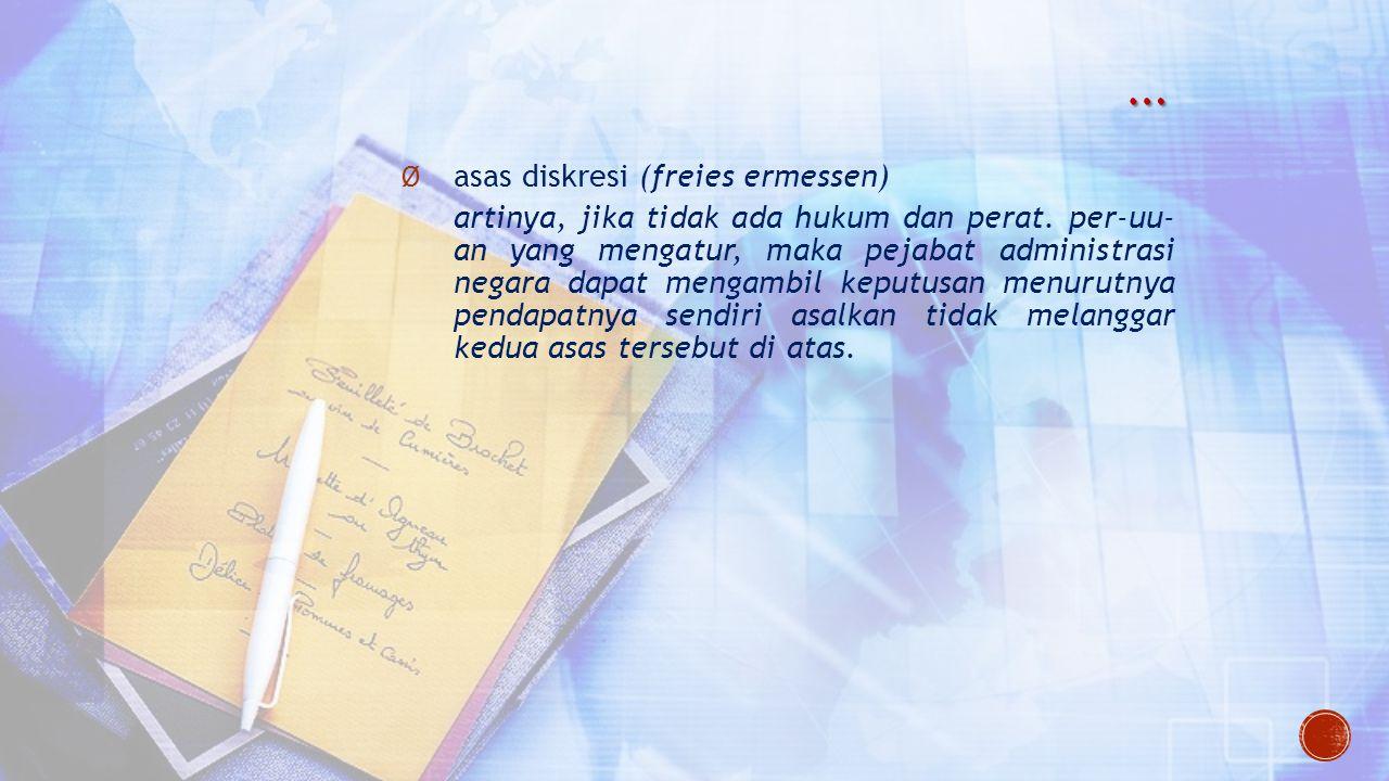 … asas diskresi (freies ermessen)