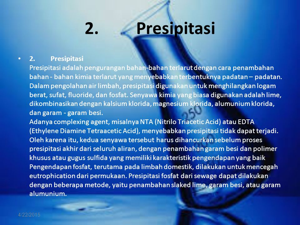 2. Presipitasi