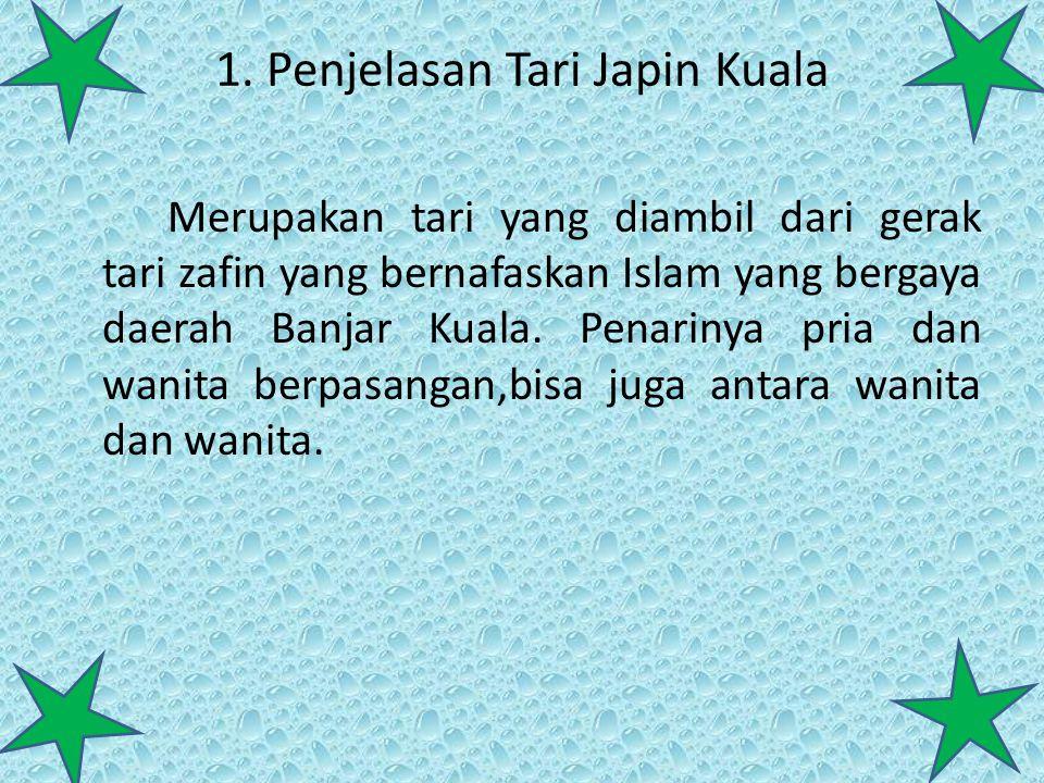 1. Penjelasan Tari Japin Kuala