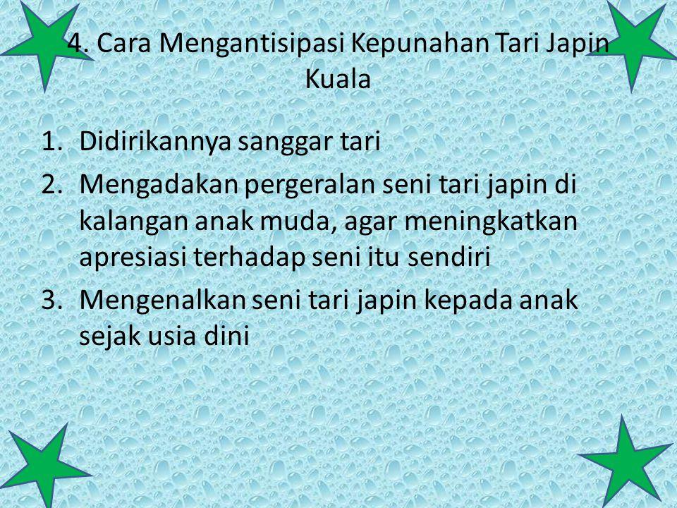 4. Cara Mengantisipasi Kepunahan Tari Japin Kuala
