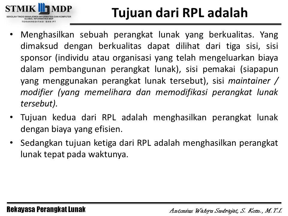 Tujuan dari RPL adalah