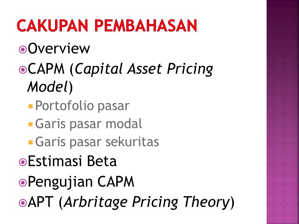 CAKUPAN PEMBAHASAN Overview CAPM (Capital Asset Pricing Model)