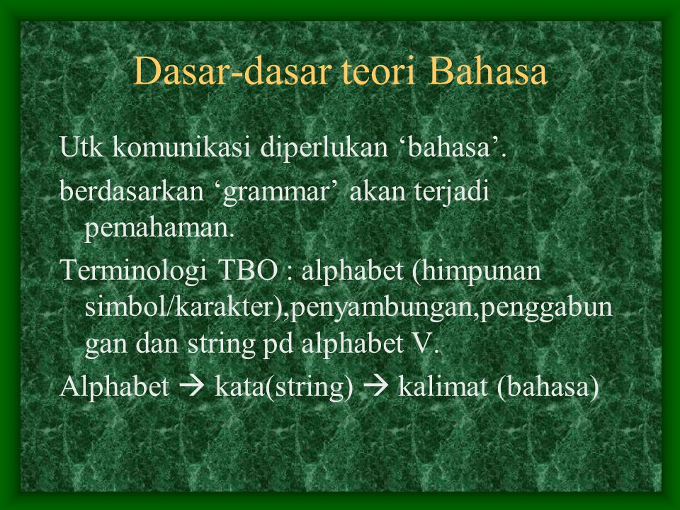 Dasar-dasar teori Bahasa